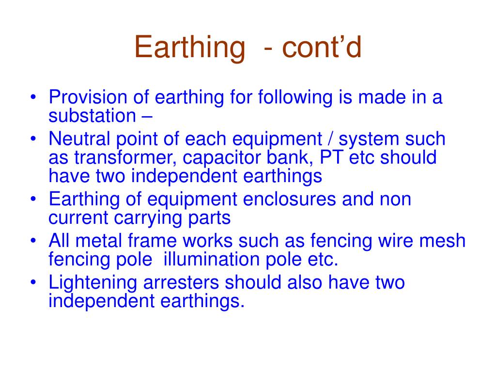 Earthing  - cont'd