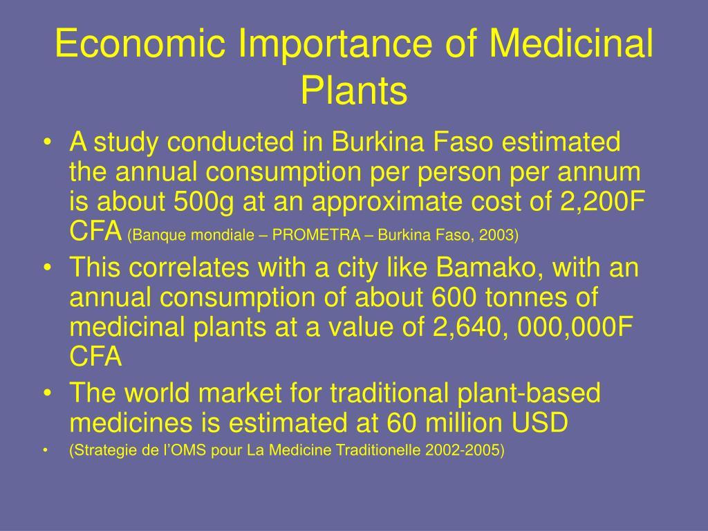 Economic Importance of Medicinal Plants