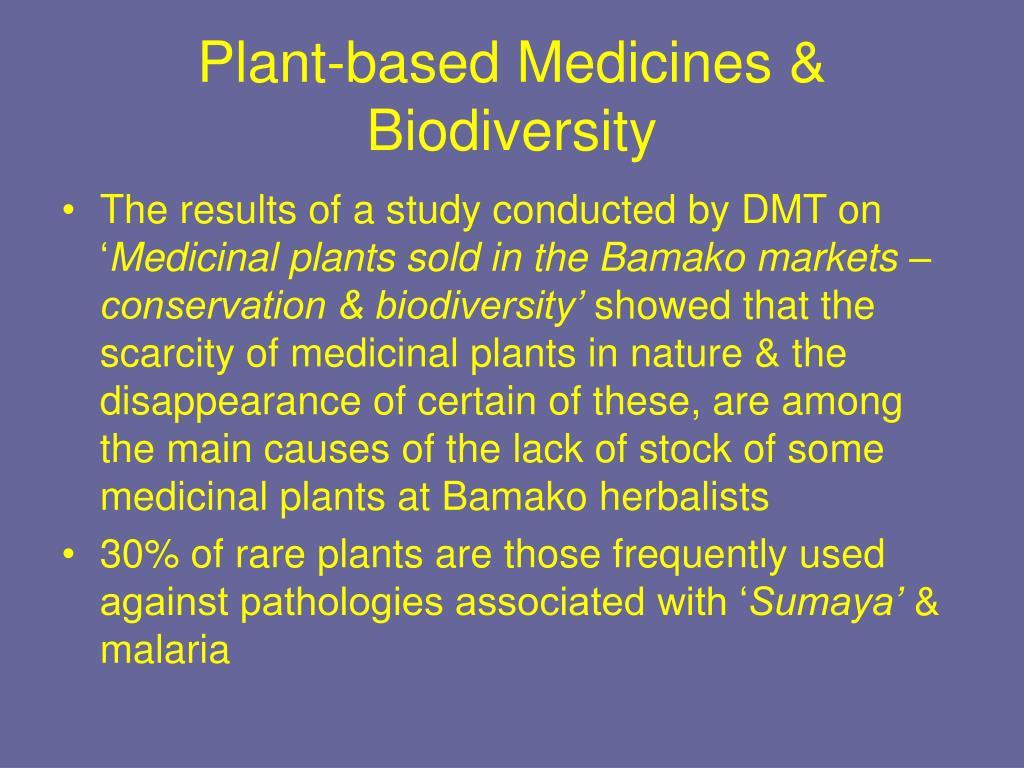 Plant-based Medicines & Biodiversity