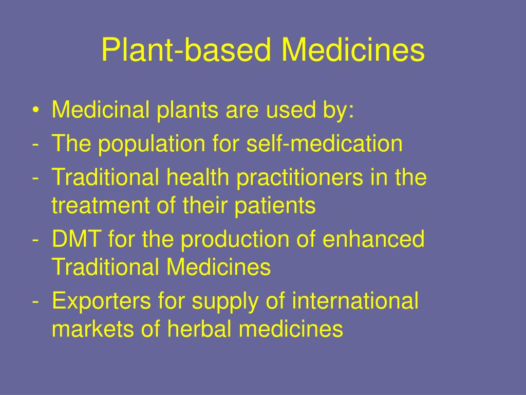 Plant-based Medicines