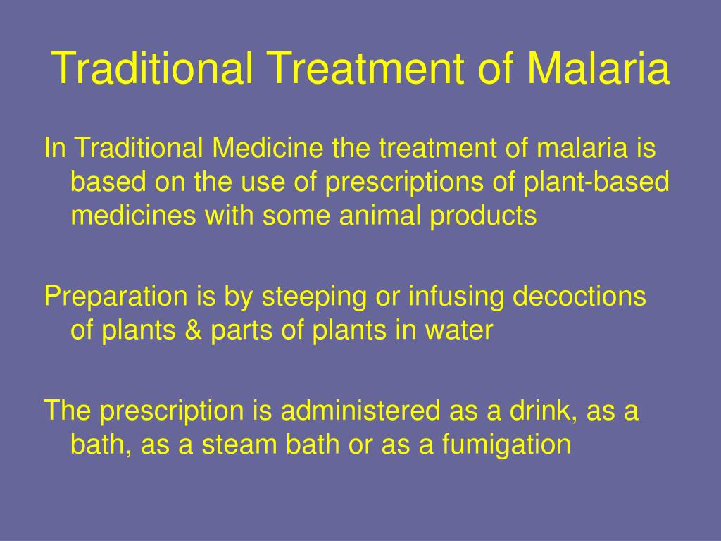Traditional Treatment of Malaria