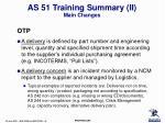 as 51 training summary ii main changes