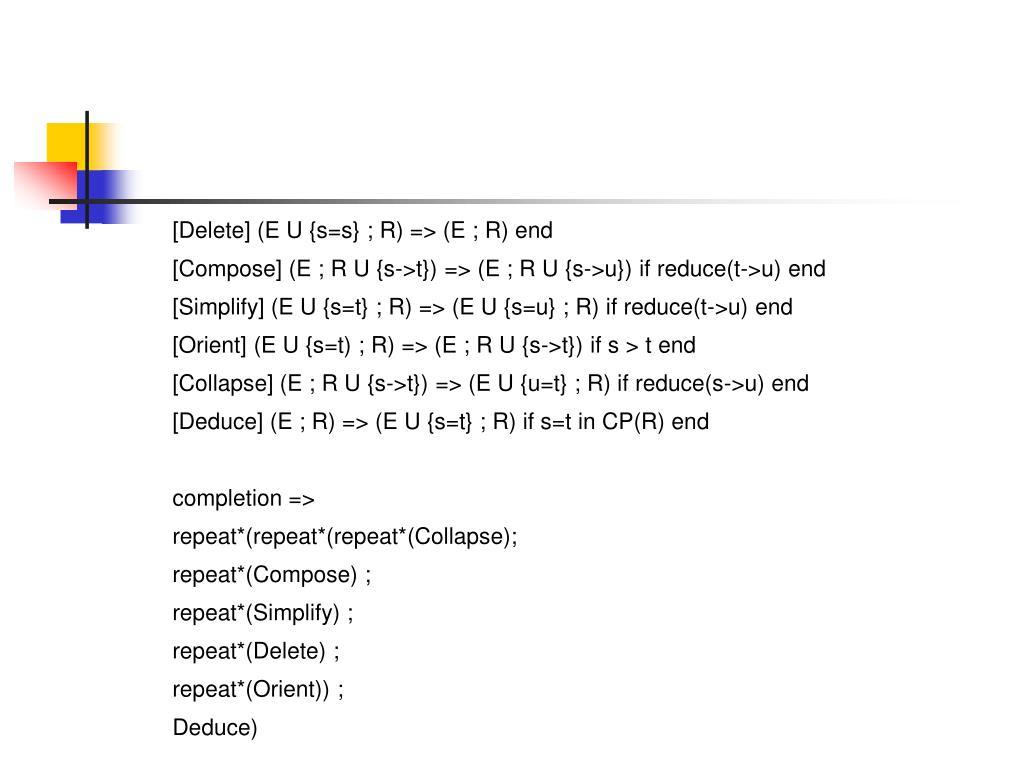 [Delete] (E U {s=s} ; R) => (E ; R) end