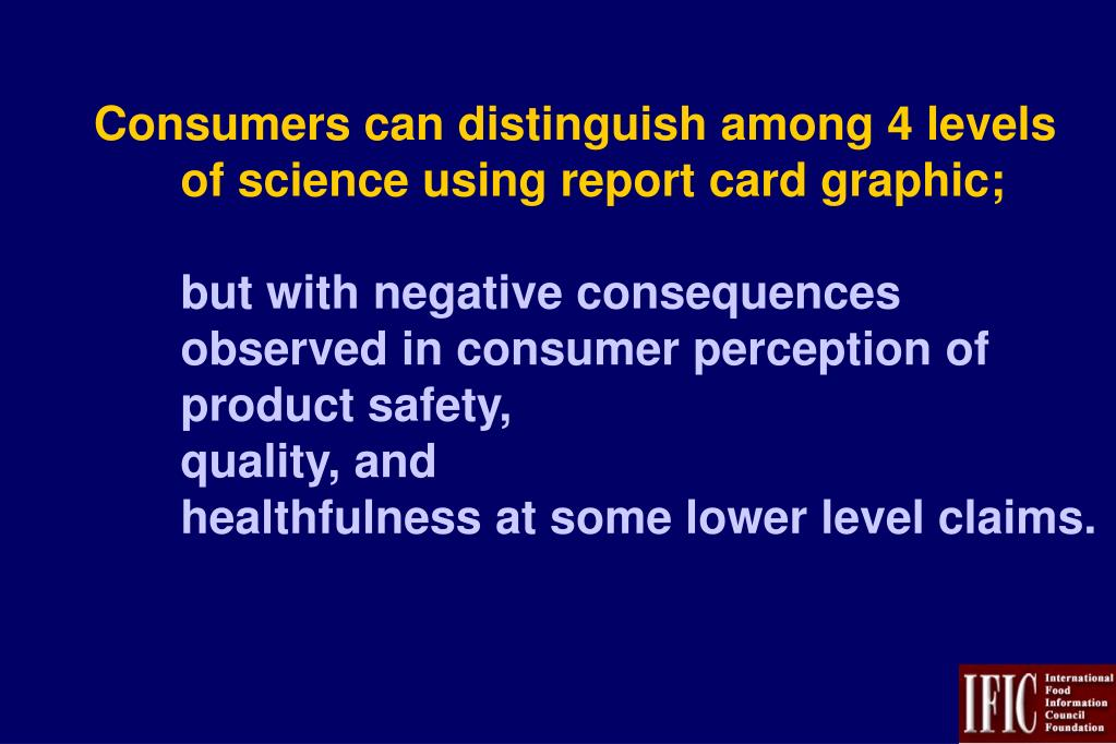 Consumers can distinguish among 4 levels of science using report card graphic;