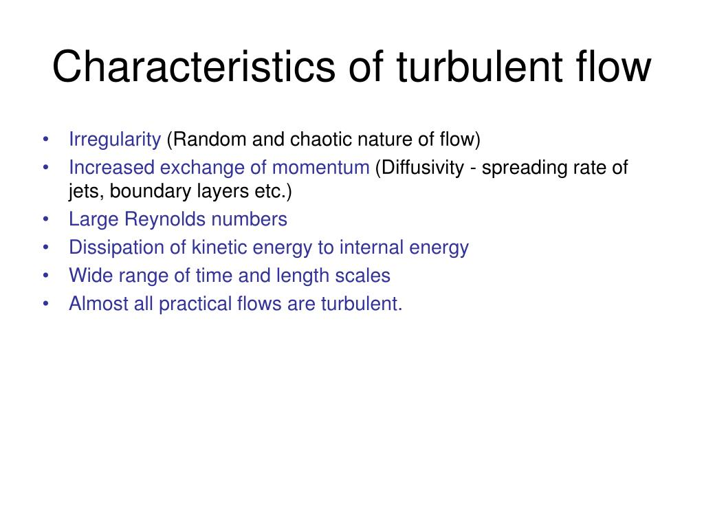 Characteristics of turbulent flow