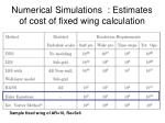 numerical simulations estimates of cost of fixed wing calculation