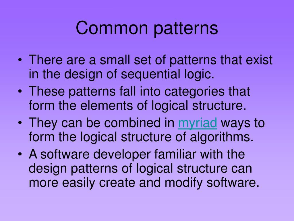 Common patterns