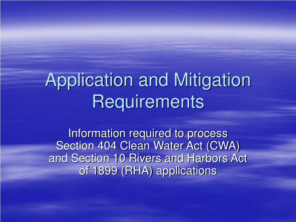 application and mitigation requirements