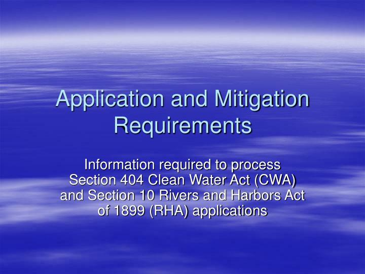 Application and mitigation requirements l.jpg