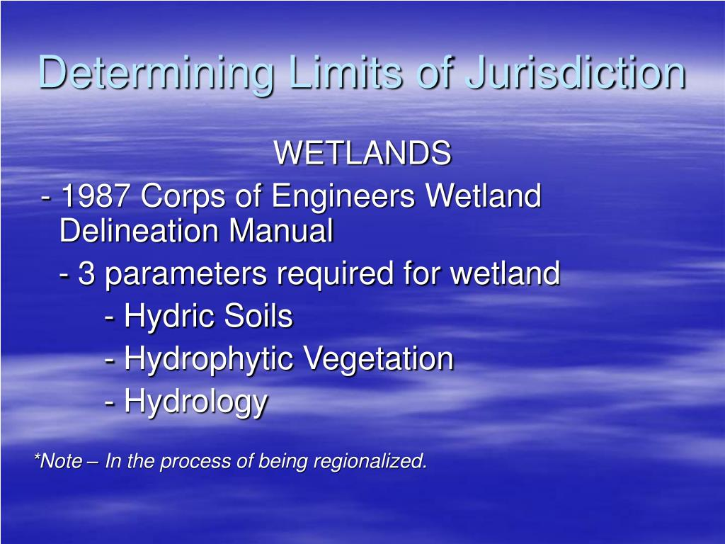 Determining Limits of Jurisdiction