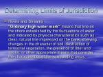 determining limits of jurisdiction12