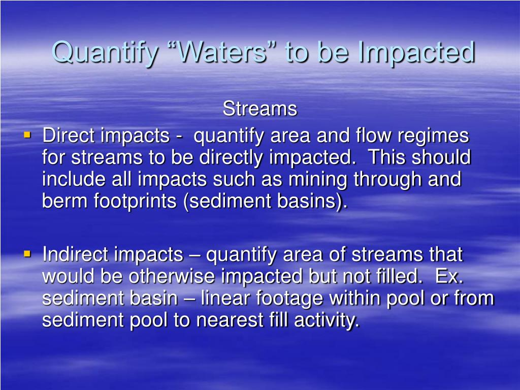 "Quantify ""Waters"" to be Impacted"