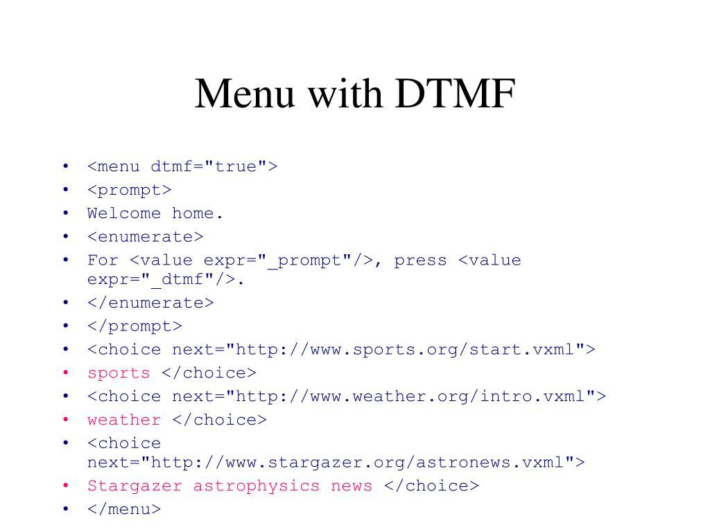 Menu with DTMF