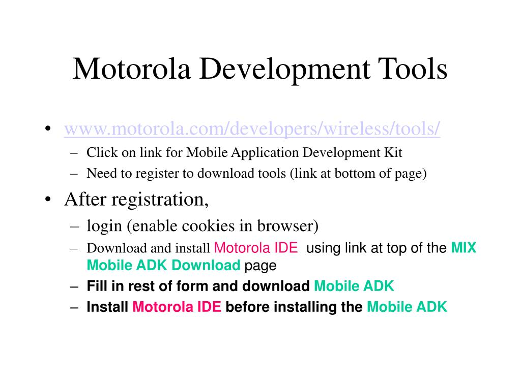 Motorola Development Tools