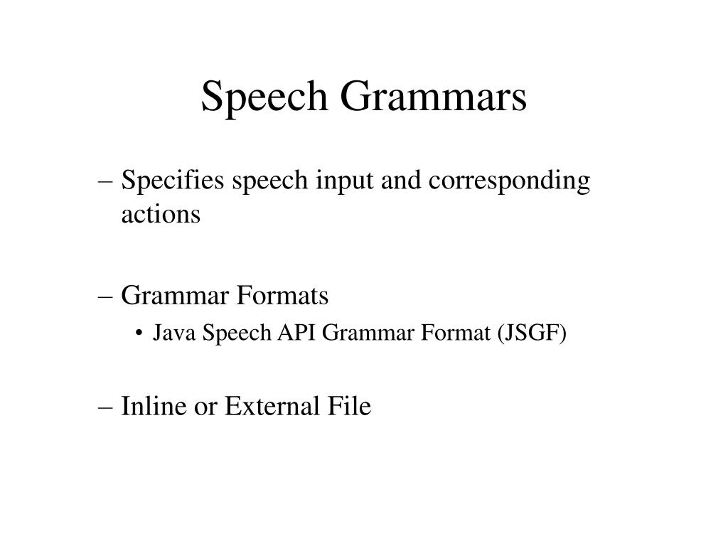 Speech Grammars