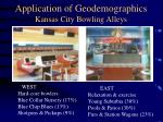 application of geodemographics kansas city bowling alleys