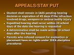 appeals stay put