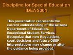 discipline for special education idea 2004