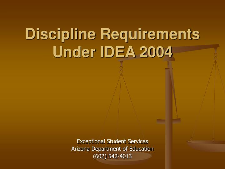 Discipline requirements under idea 2004 l.jpg