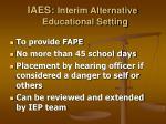 iaes interim alternative educational setting