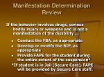 manifestation determination review21
