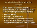 manifestation determination review24
