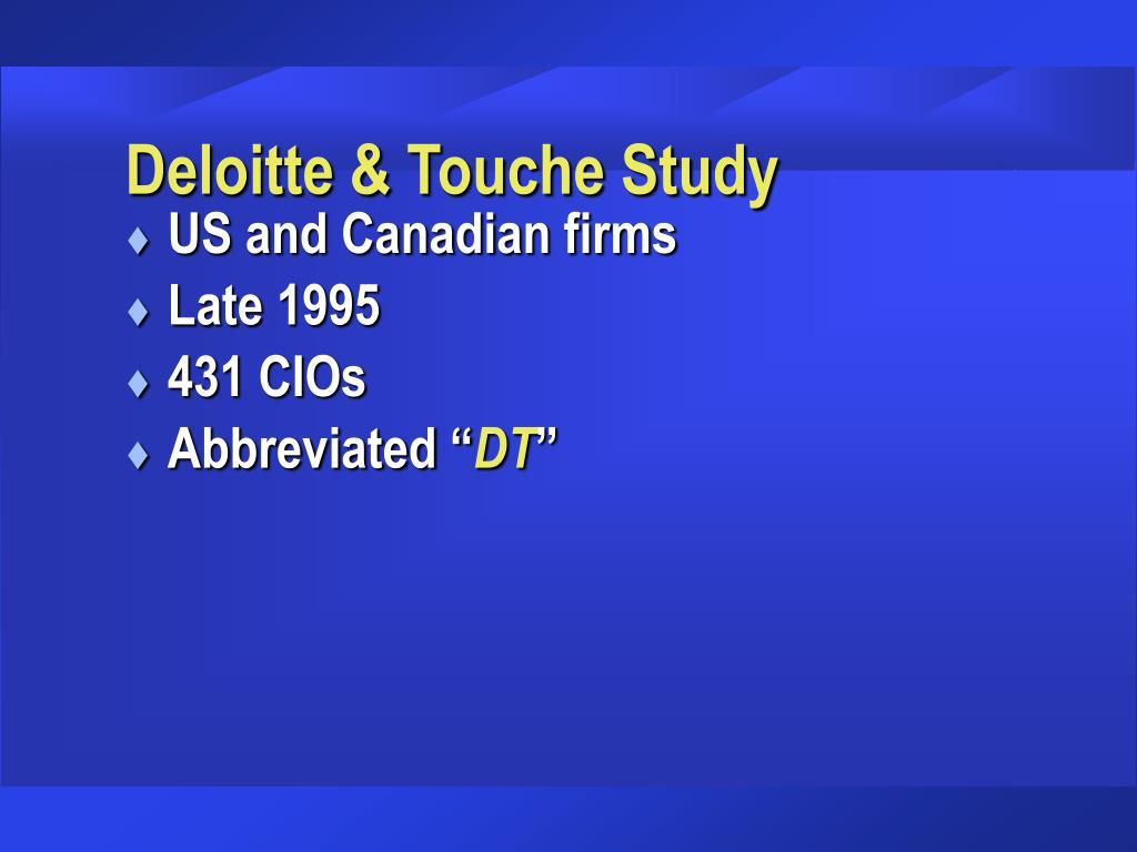 Deloitte & Touche Study
