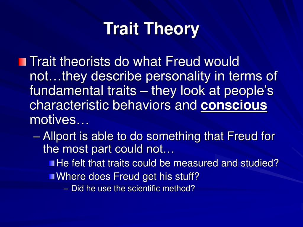 individual trait theory Print individual trait theory of criminology: factors & biases worksheet 1 the idea that a person's stable characteristics might make him or her more likely to become a criminal is called the.