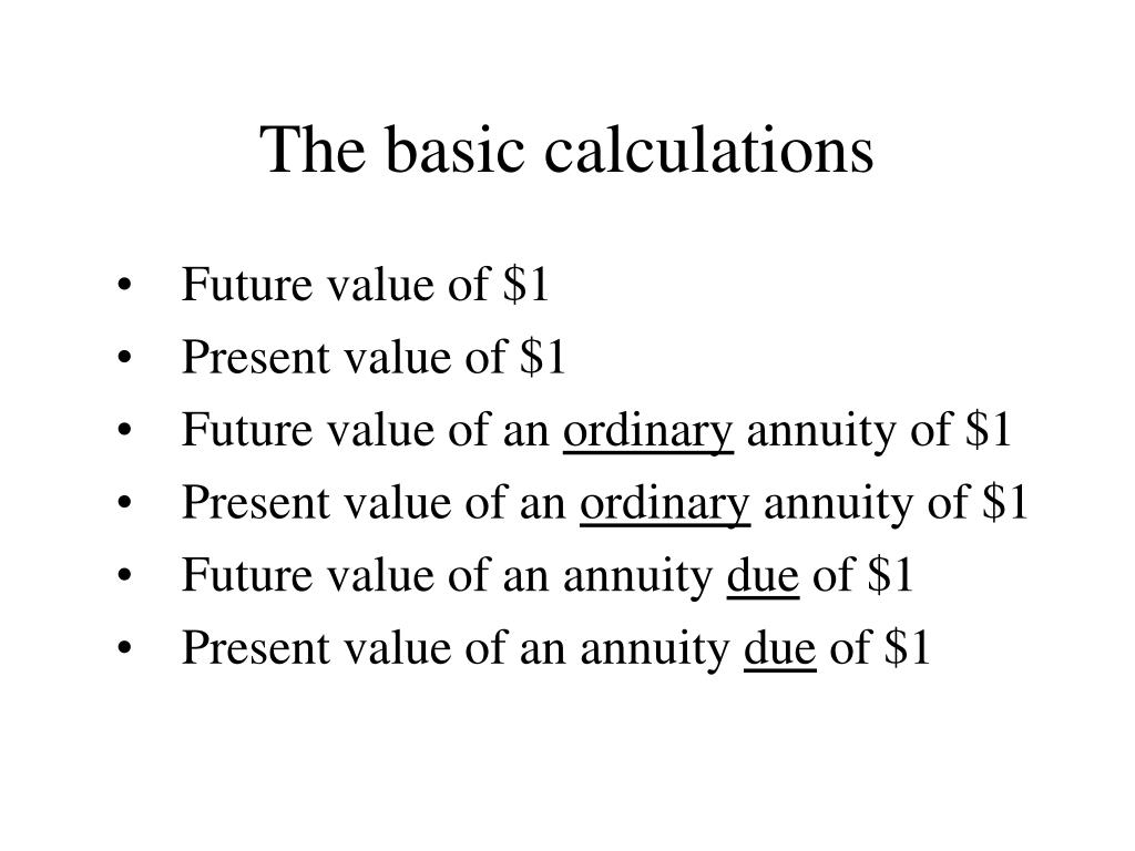 The basic calculations
