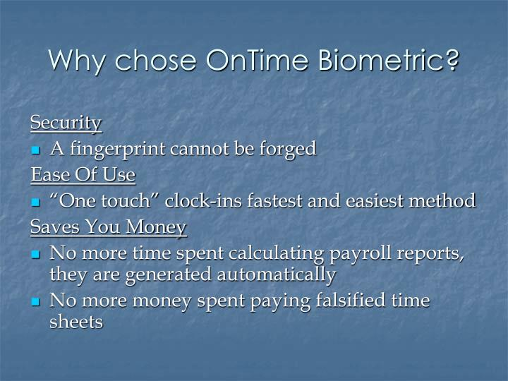 Why chose OnTime Biometric?