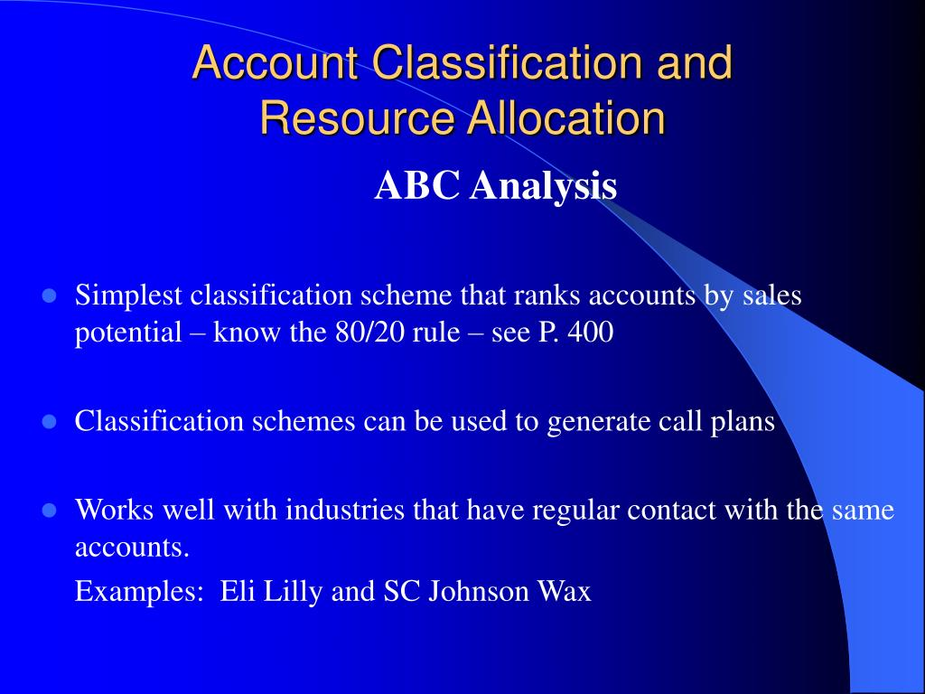 Account Classification and   Resource Allocation