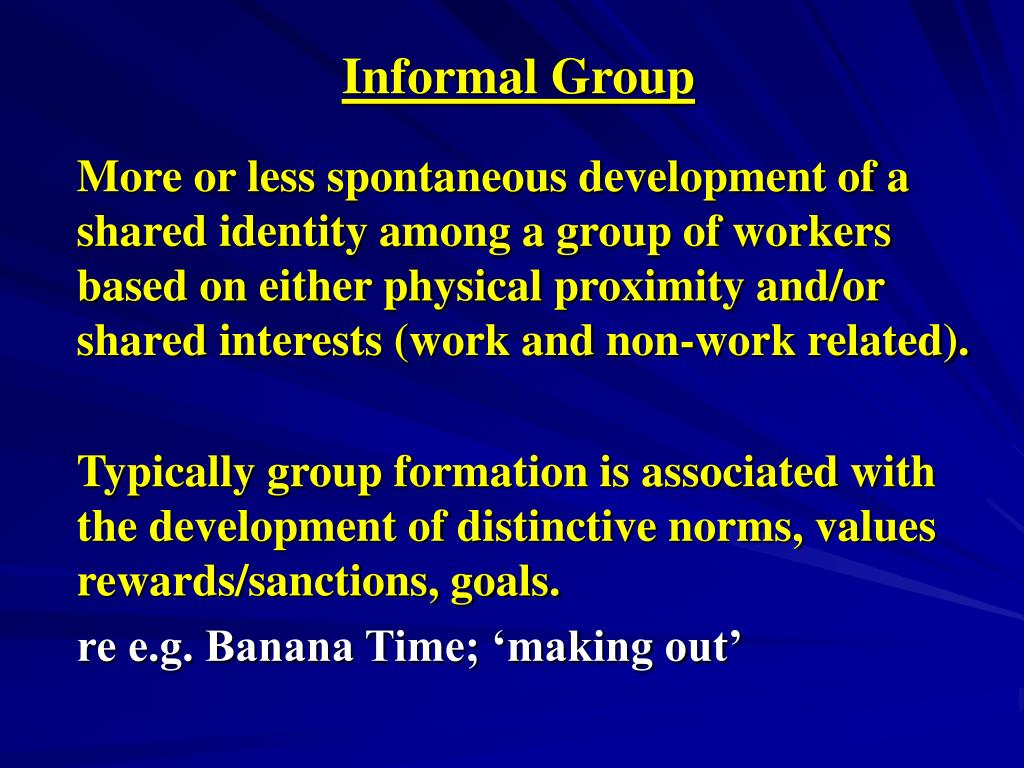 Informal Group