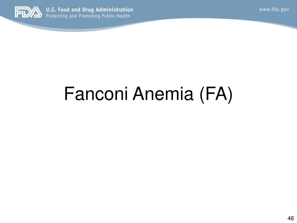Fanconi Anemia (FA)