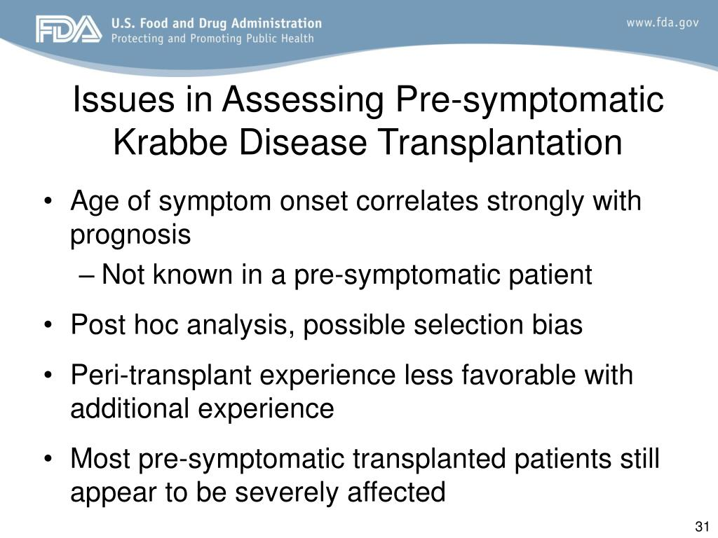 Issues in Assessing Pre-symptomatic Krabbe Disease Transplantation