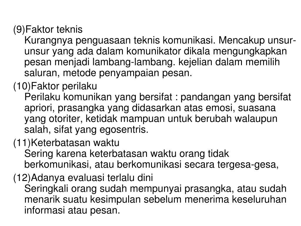 (9)Faktor teknis
