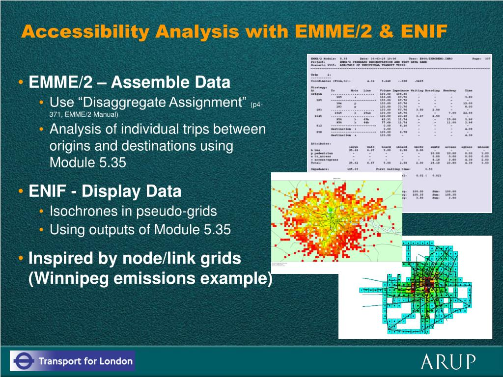 Accessibility Analysis with EMME/2 & ENIF