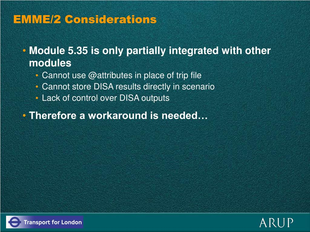 EMME/2 Considerations