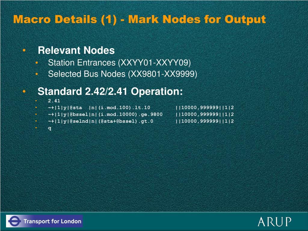 Macro Details (1) - Mark Nodes for Output