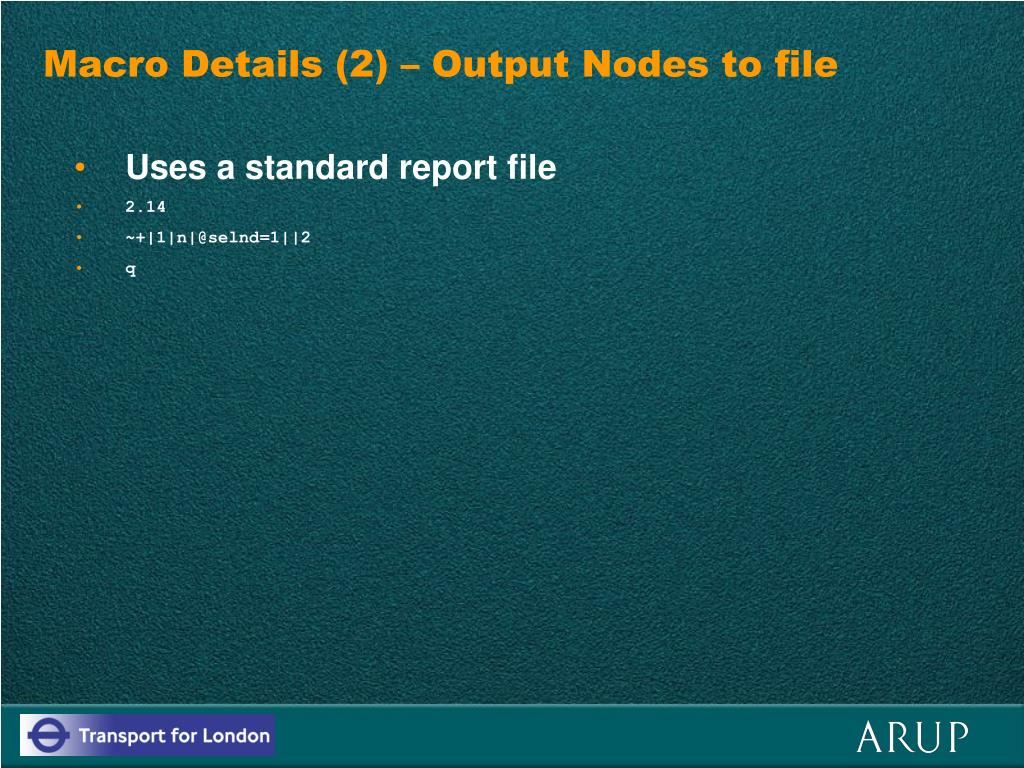 Macro Details (2) – Output Nodes to file