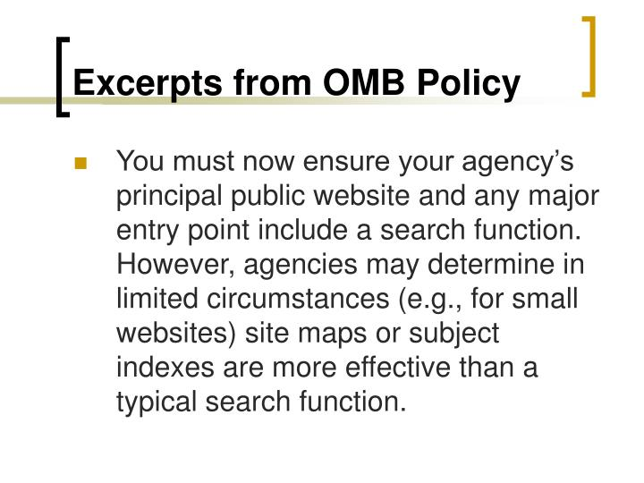 Excerpts from OMB Policy
