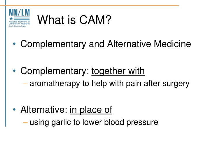 What is CAM?