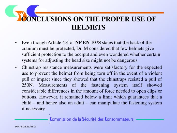 CONCLUSIONS ON THE PROPER USE OF HELMETS