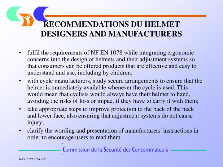 RECOMMENDATIONS DU HELMET DESIGNERS AND MANUFACTURERS