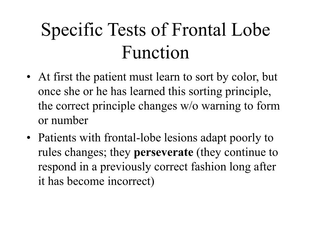 Specific Tests of Frontal Lobe Function