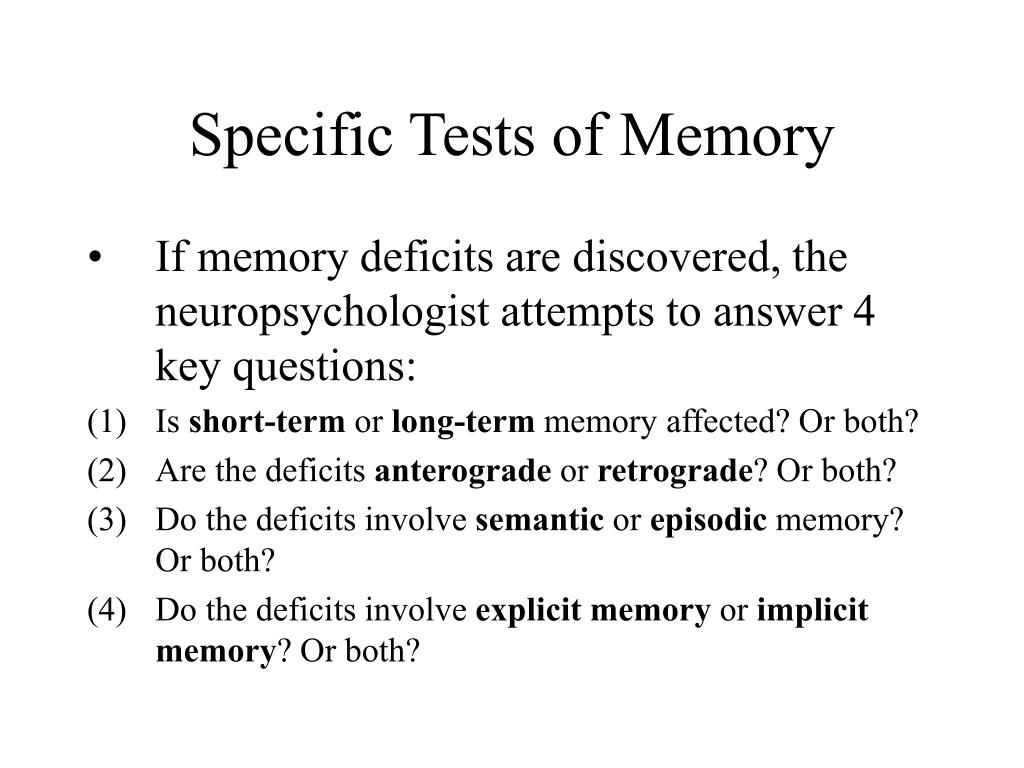 Specific Tests of Memory