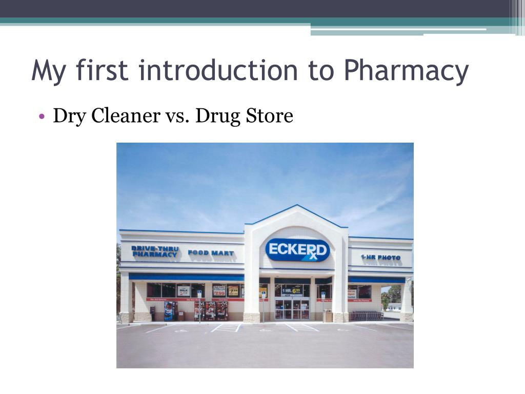 My first introduction to Pharmacy