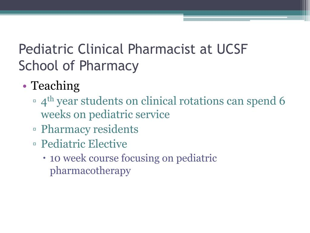 Pediatric Clinical Pharmacist at UCSF School of Pharmacy