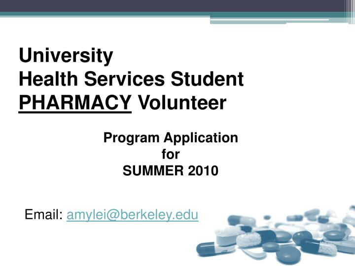 University health services student pharmacy volunteer