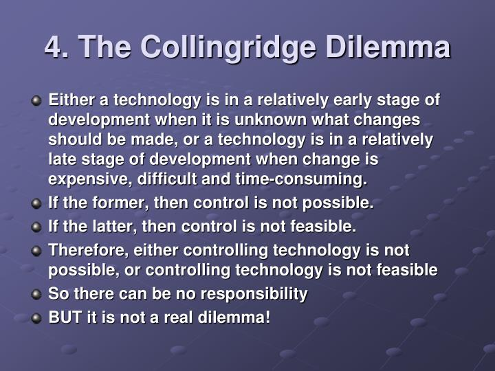 4. The Collingridge Dilemma