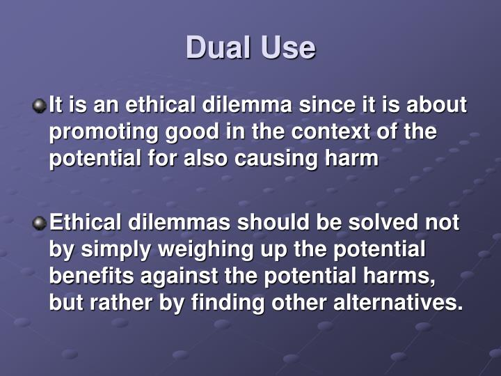 Dual Use
